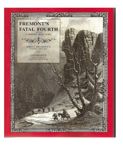 Fremonts Fatal Fourth Expedition